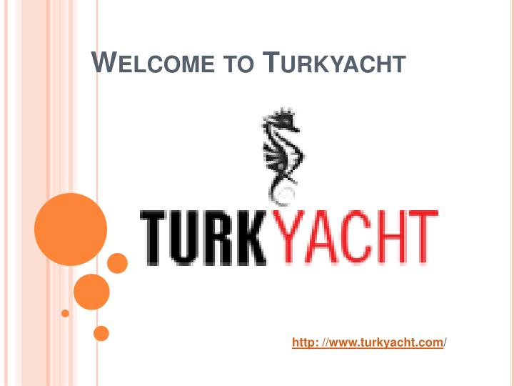 welcome to turkyacht n.