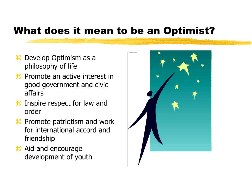 What does it mean to be an Optimist?