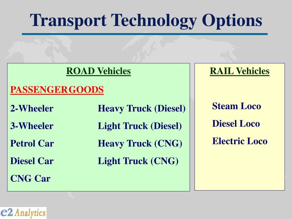 Transport Technology Options