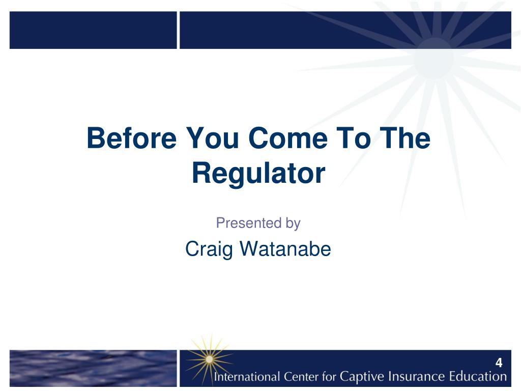 Before You Come To The Regulator