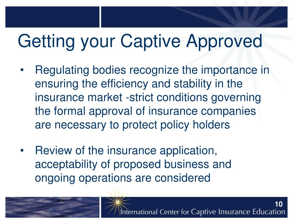 Getting your Captive Approved