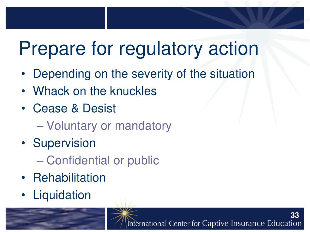 Prepare for regulatory action