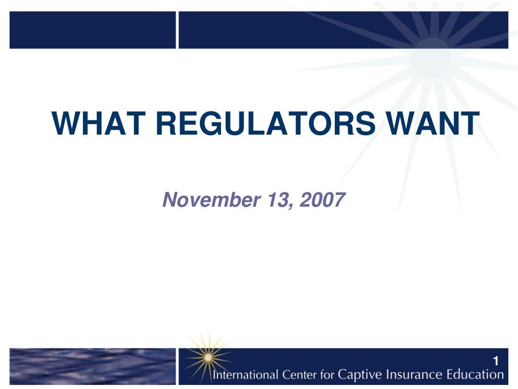 what regulators want l.