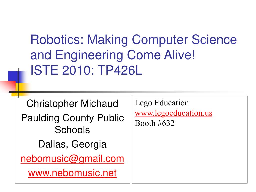 robotics making computer science and engineering come alive iste 2010 tp426l l.