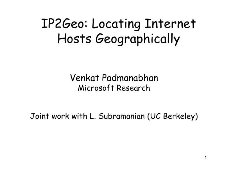 Ip2geo locating internet hosts geographically
