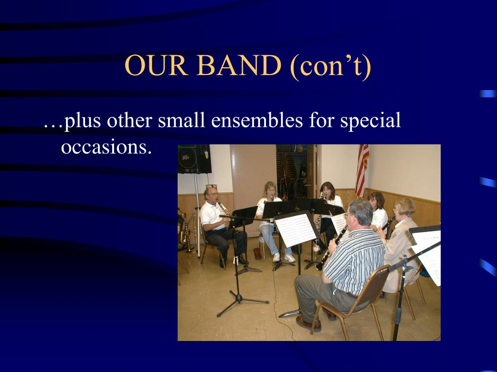 OUR BAND (con't)