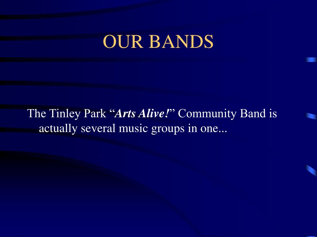 OUR BANDS