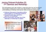 joining onboard activities 2 py seminar and workshop