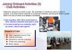 joining onboard activities 3 club activities
