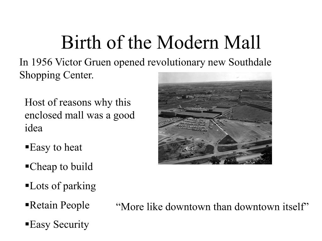 Birth of the Modern Mall