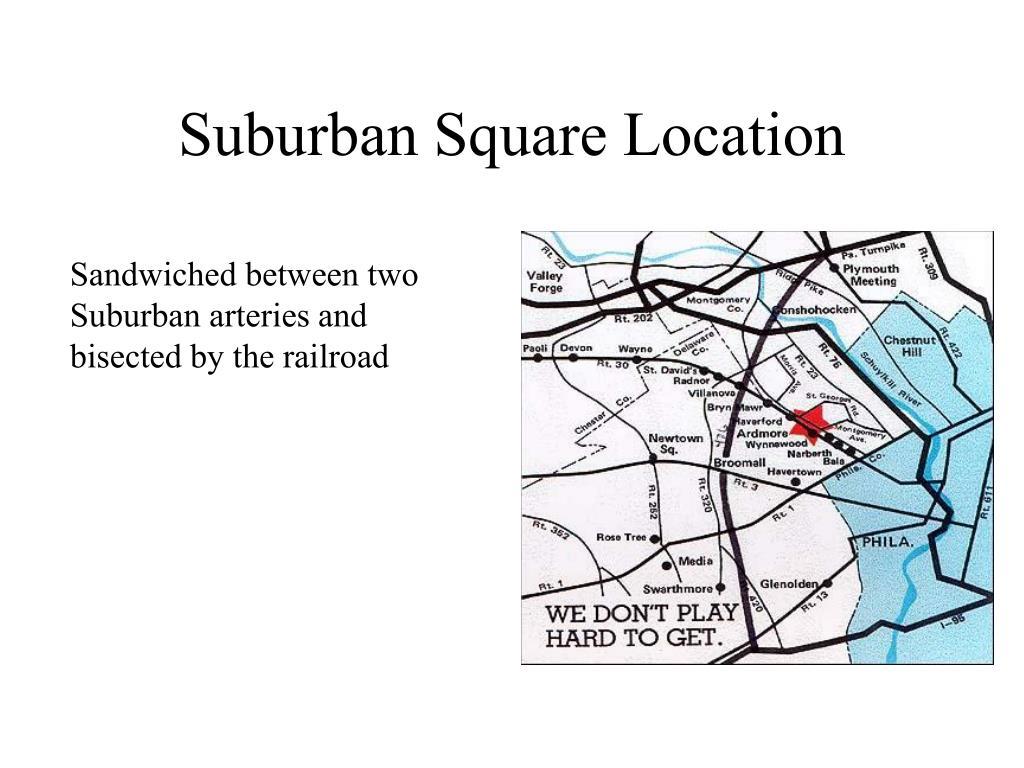 Suburban Square Location