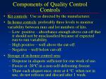 components of quality control controls