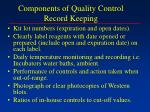 components of quality control record keeping
