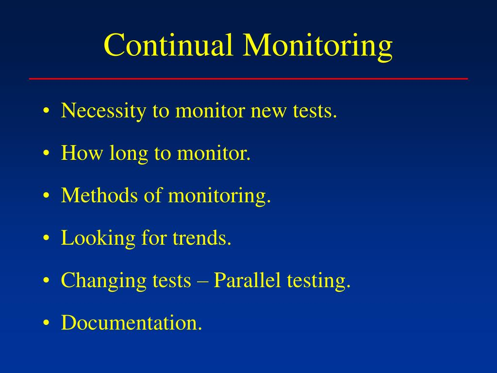 Continual Monitoring