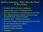 quality assurance what must be done 10 key issues