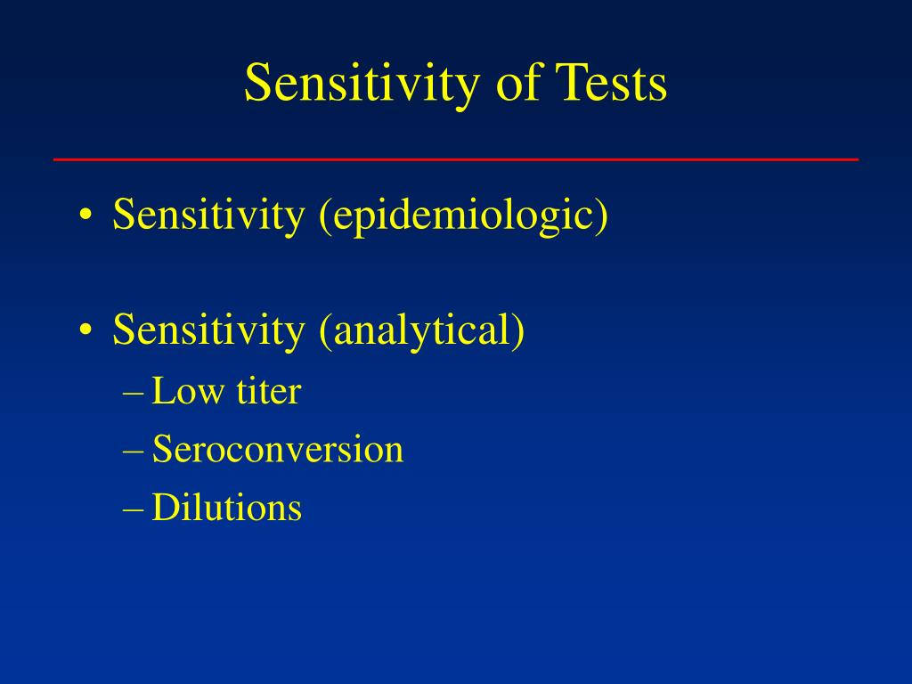 Sensitivity of Tests