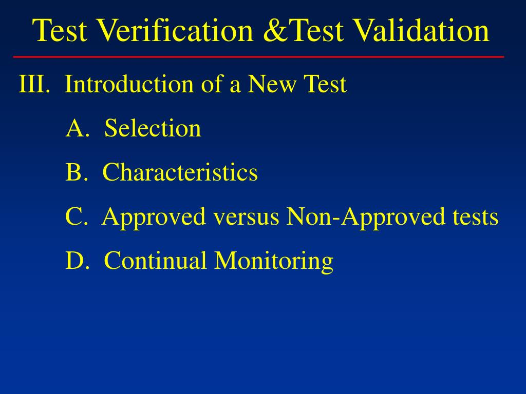 Test Verification &Test Validation