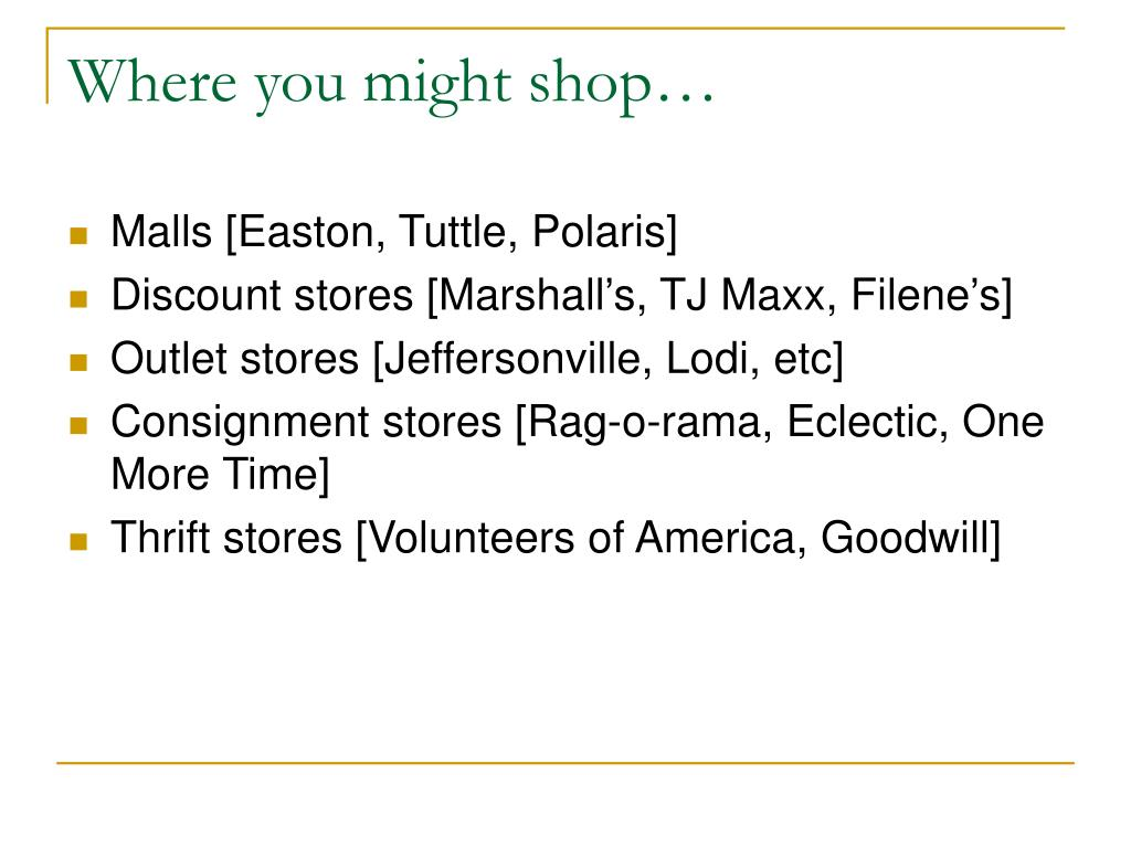 Where you might shop…