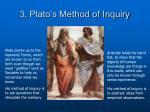 3 plato s method of inquiry