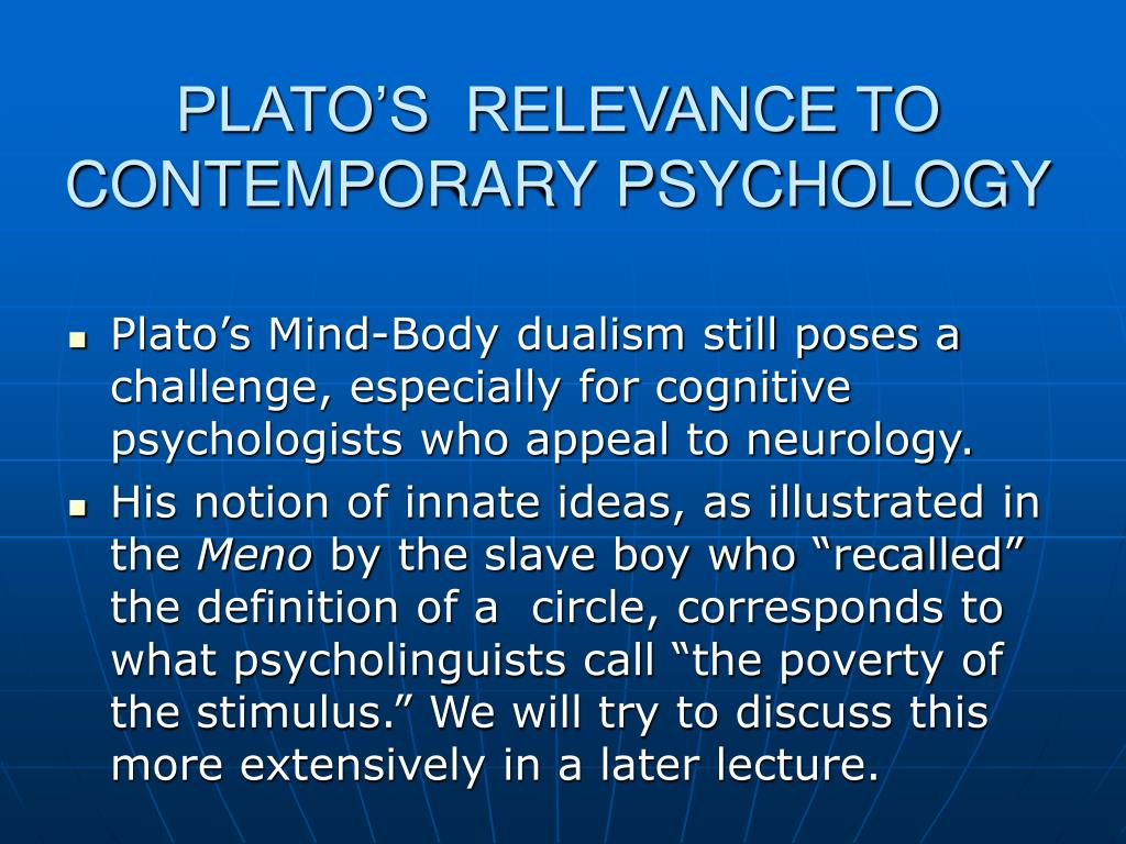 PLATO'S  RELEVANCE TO CONT