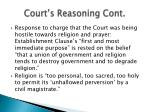 court s reasoning cont