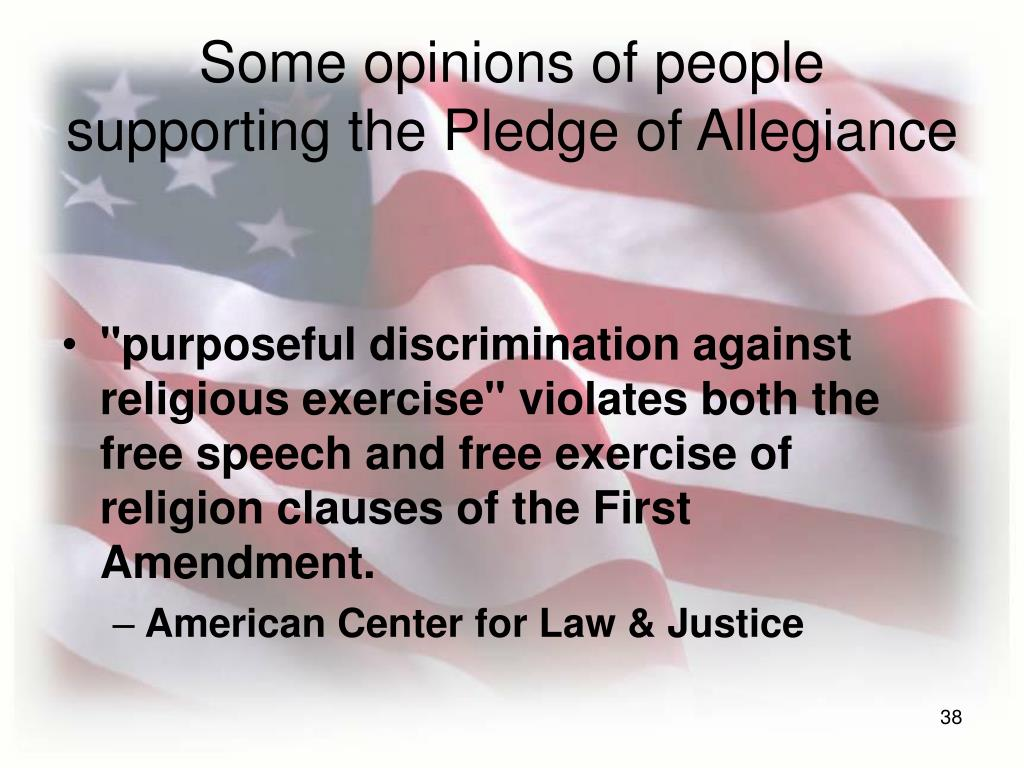 Some opinions of people supporting the Pledge of Allegiance