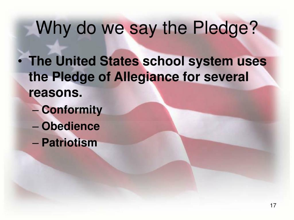 Why do we say the Pledge?