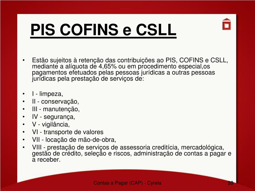 PIS COFINS e CSLL