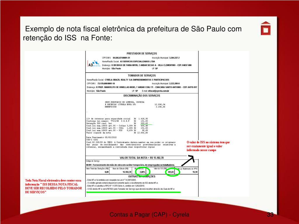 Exemplo de nota fiscal eletrônica da prefeitura de São Paulo com   retenção do ISS  na Fonte: