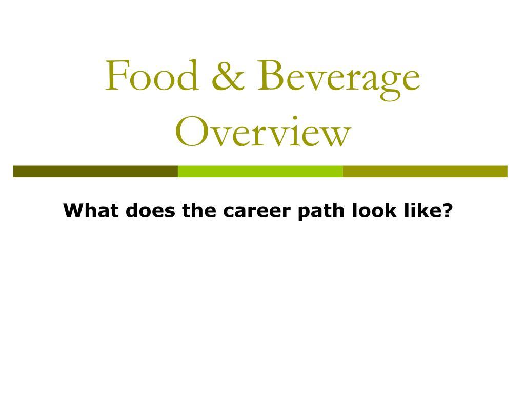 Food & Beverage Overview