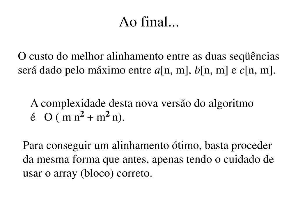 Ao final...