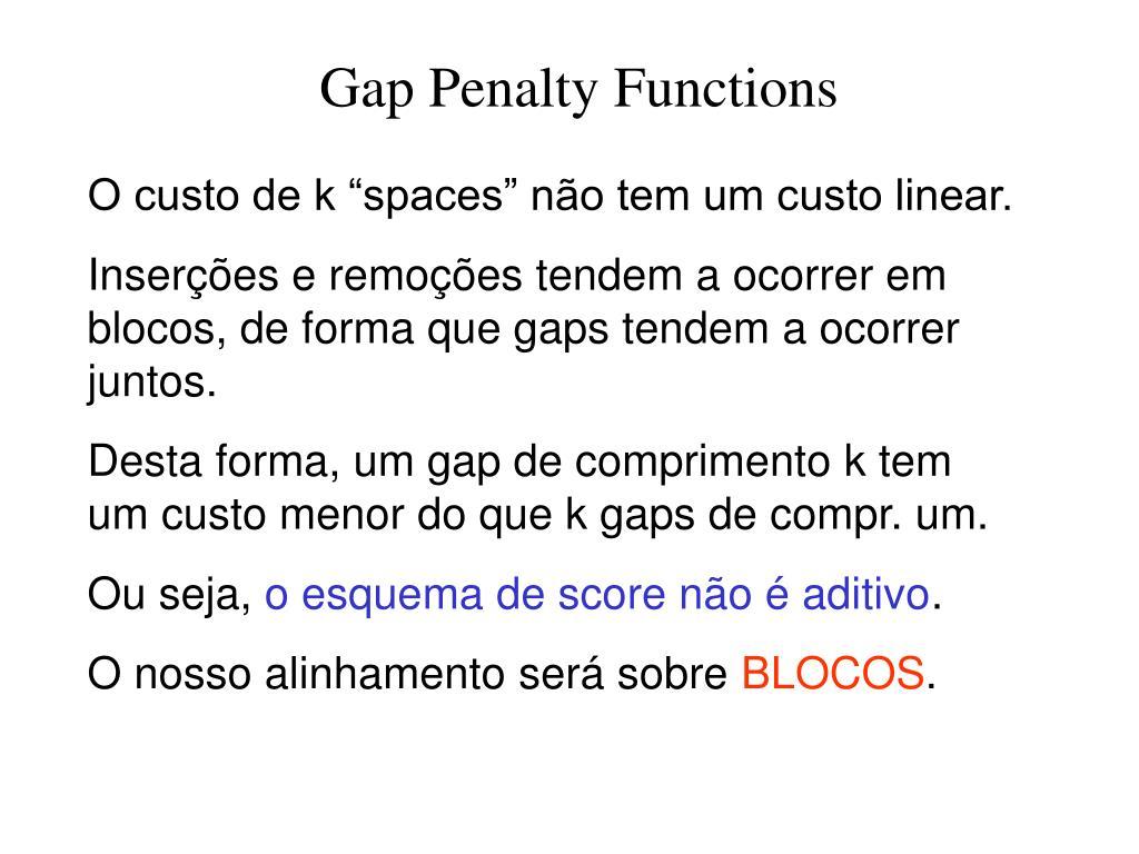 Gap Penalty Functions