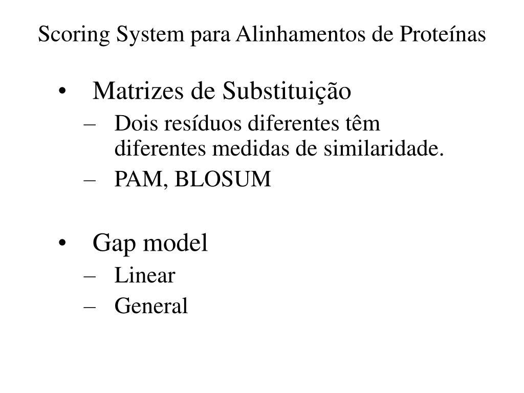 Scoring System para Alinhamentos de Proteínas
