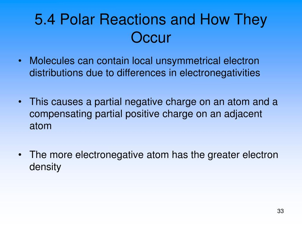 5.4 Polar Reactions and How They Occur