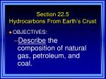section 22 5 hydrocarbons from earth s crust46