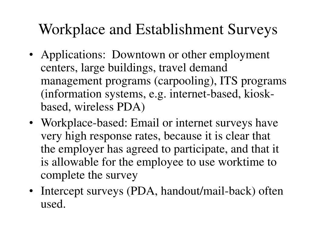 Workplace and Establishment Surveys