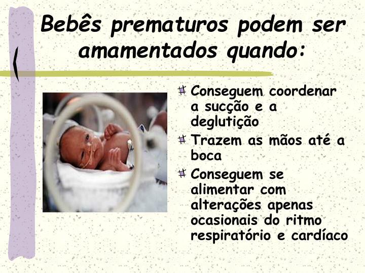 Beb s prematuros podem ser amamentados quando