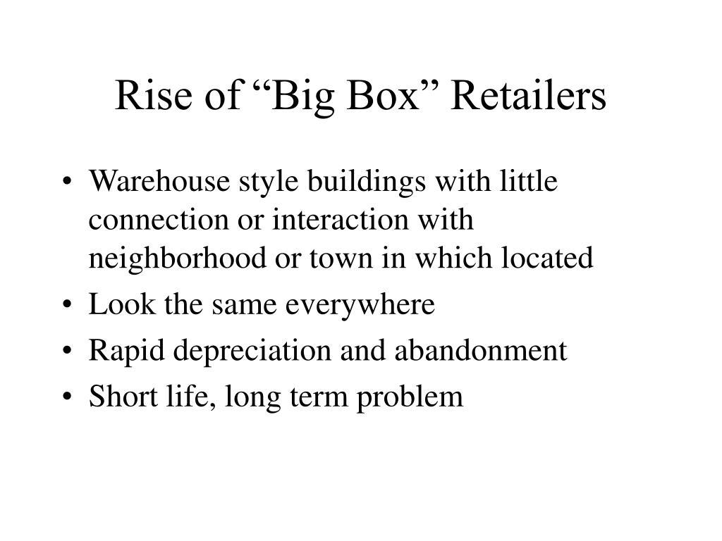 "Rise of ""Big Box"" Retailers"