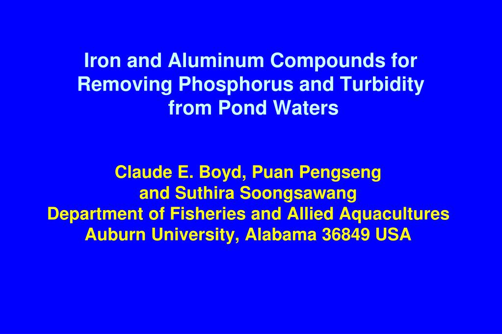 iron and aluminum compounds for removing phosphorus and turbidity from pond waters l.