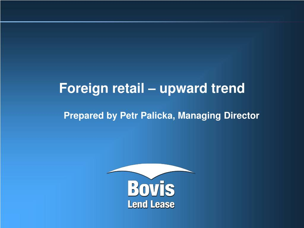 foreign retail upward trend l.