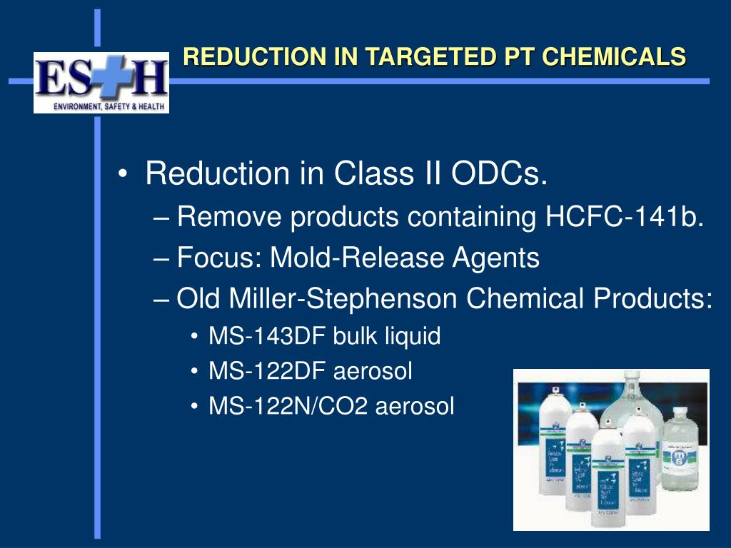 REDUCTION IN TARGETED PT CHEMICALS