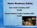 home roadway safety