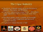the cigar industry