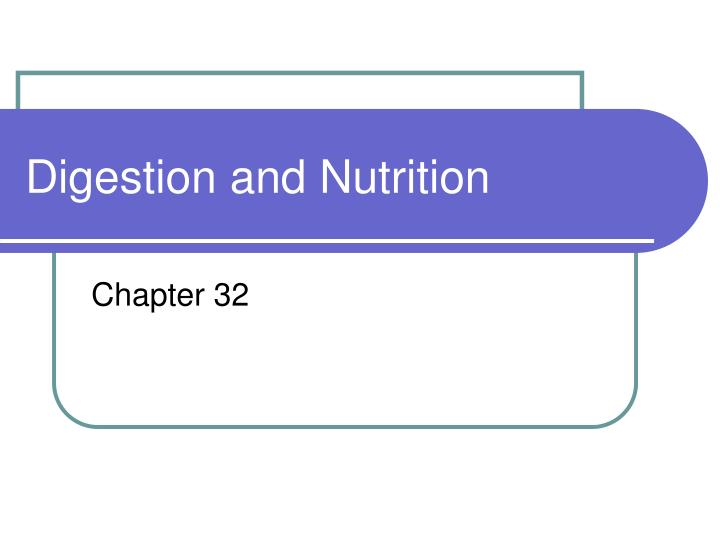 digestion and nutrition n.