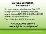cahsee exemption retroactive
