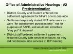 office of administrative hearings 2 predetermination
