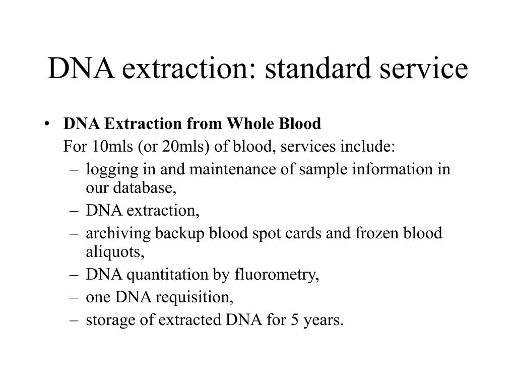 DNA extraction: standard service