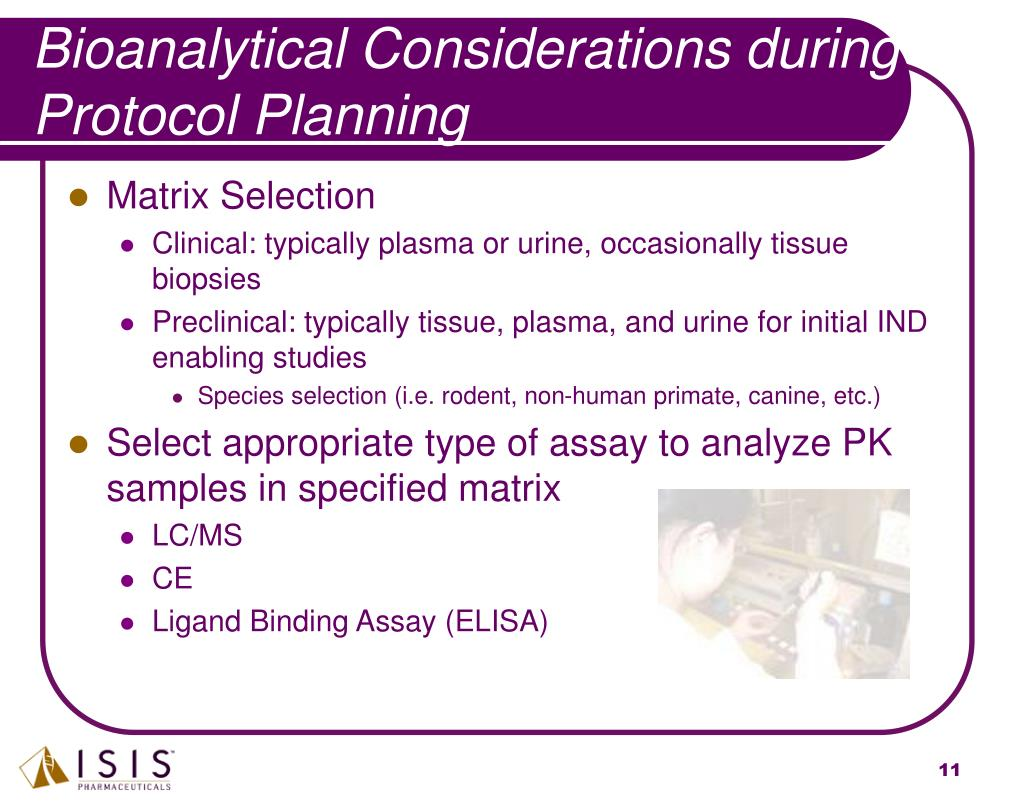 Bioanalytical Considerations during Protocol Planning