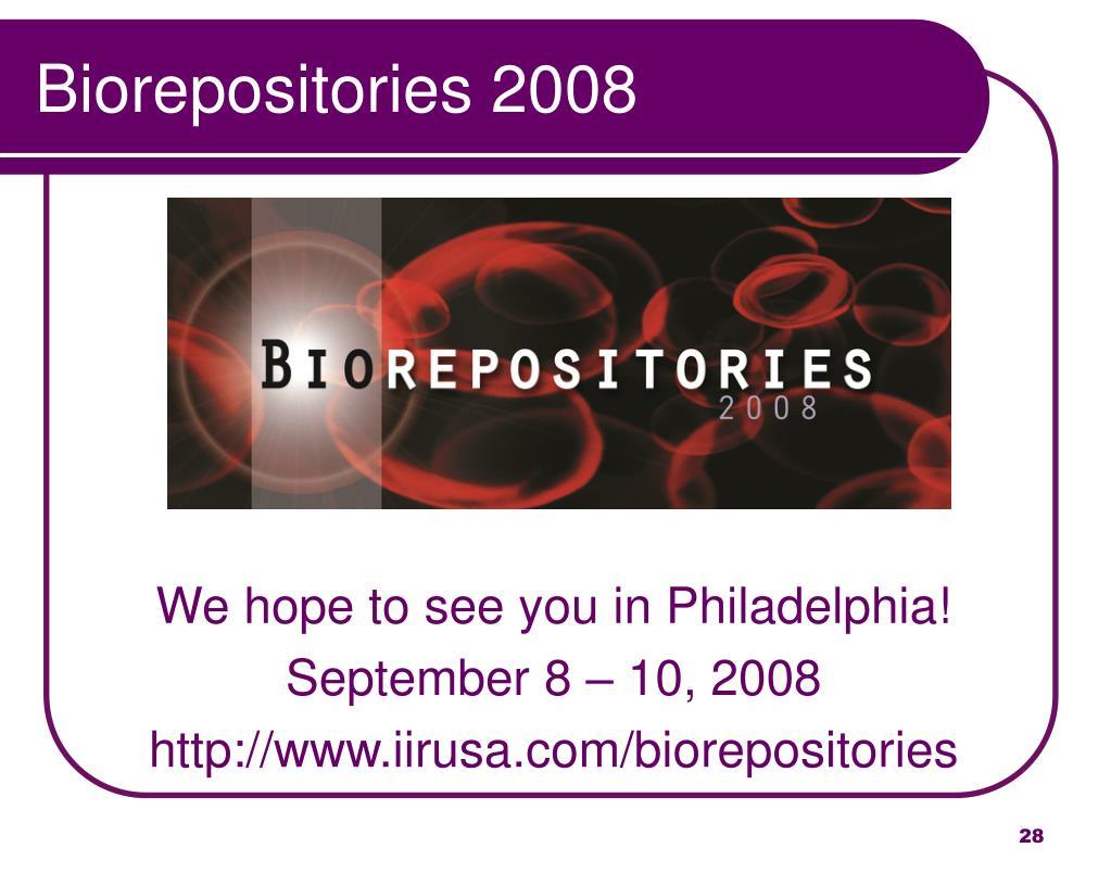 Biorepositories 2008