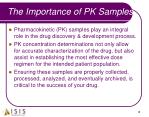 the importance of pk samples